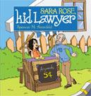 Sara Rose Kid Lawyer Book Cover